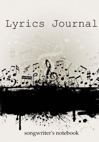Lyrics Journal: Songwriter's Notebook