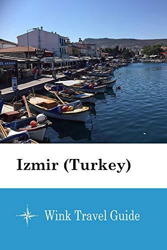 Izmir (Turkey) - Wink Travel Guide