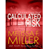 Calculated Risk (An Aroostine Higgins Novel Book 3)