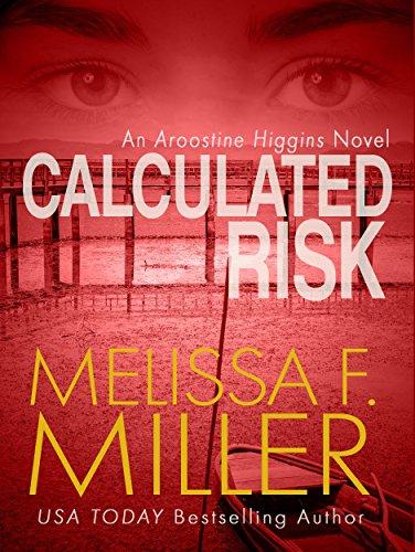 Calculated Risk (An Aroostine Higgins Novel Book 3) (Skeleton Basket)
