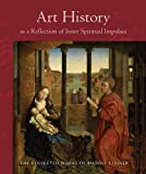 Art History as a Reflection of Inner Spiritual Impulses (The Collected Works of Rudolf Steiner)