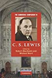 The Cambridge Companion to C. S. Lewis (Cambridge Companions to Religion)