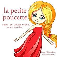 La petite Poucette (Les plus beaux contes pour enfants) | Livre audio Auteur(s) : Hans Christian Andersen Narrateur(s) : Fabienne Prost