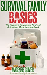 The Prepper's Emergency First Aid & Survival Medicine Handbook (Survival Family Basics - Preppers Survival Handbook Series) (English Edition)
