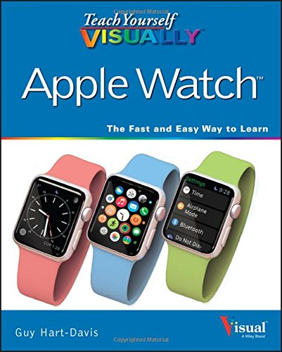 Price comparison product image Teach Yourself VISUALLY Apple Watch (Teach Yourself VISUALLY (Tech))