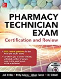 Pharmacy Technician Exam Certification and Review by Jodi Dreiling (2014-11-25)