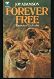Forever Free - The story of Elsa's cubs