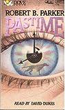 Pastime, Robert B. Parker, 1558002723