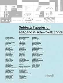 Subtext : Typedesign : : zeitgenössisch-lokal: contemporary-austrian