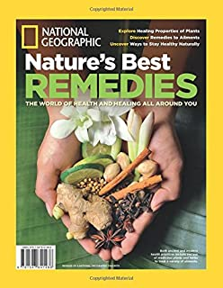 National geographic complete guide to natural home remedies 1 025 national geographic natures best remedies the world of health and healing all around you reheart Choice Image