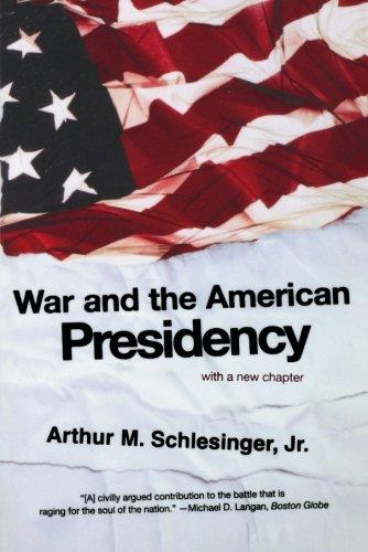0393327698 - Arthur Meier Schlesinger: War and the American Presidency - Livre