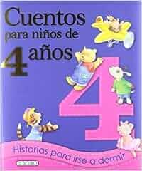 Cuentos para niños de 4 años: Amazon.es: Equipo Todolibro