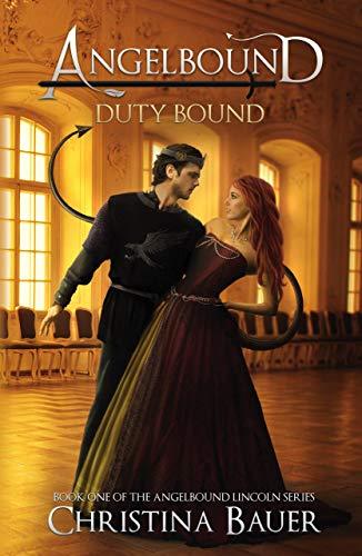 Duty Bound (Angelbound Lincoln Book 1) by [Bauer, Christina]