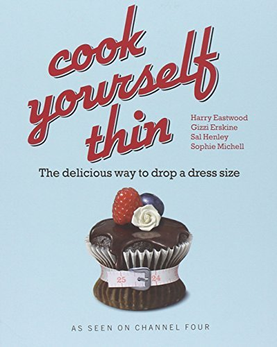 Download By Sal Henley Cook Yourself Thin The Delicious Way to Drop a Dress Size by Henley, Sal ( Author ) ON Aug-10-2007, [Paperback] ebook