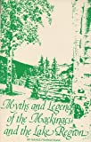 Myths and Legends of the Mackinacs and the Lake Region, Grace F. Kane, 0912382090