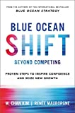 #5: Blue Ocean Shift: Beyond Competing - Proven Steps to Inspire Confidence and Seize New Growth