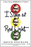I Sleep at Red Lights, Bruce Stockler, 0312315295