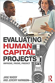 Book Evaluating Human Capital Projects: Improve, Prove, Predict