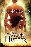 The Sylph Hunter (Sylph Series)