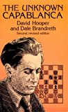 img - for The Unknown Capablanca (Dover Books on Chess) book / textbook / text book