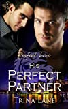 His Perfect Partner (Perfect Love)