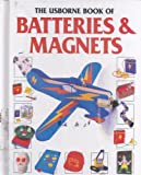 Batteries and Magnets, Paula Borton and Vicky Cave, 0881107573