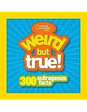 Weird But True!: 300 Outrageous Facts