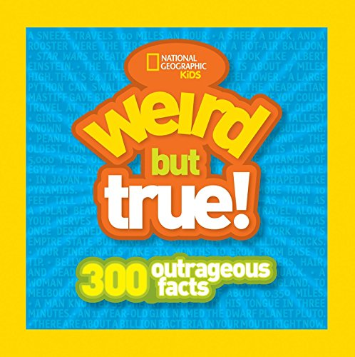 Kids Weird But True: 300 Outrageous Facts