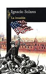 La invasión (Spanish Edition)