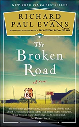 Amazon Fr The Broken Road A Novel Richard Paul Evans