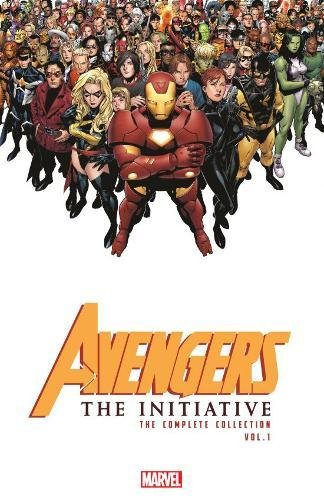 Avengers: The Initiative – The Complete Collection Vol. 1