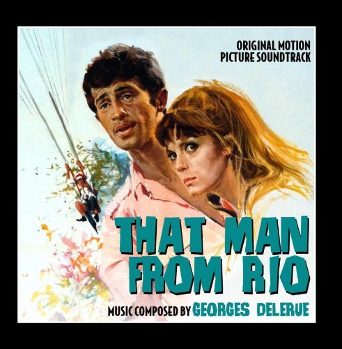 That Man from Rio - Original Motion Picture Soundtrack by Georges Delerue