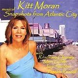 Musical Snapshots From Atlantic City by Moran, Kitt (2006-12-26)