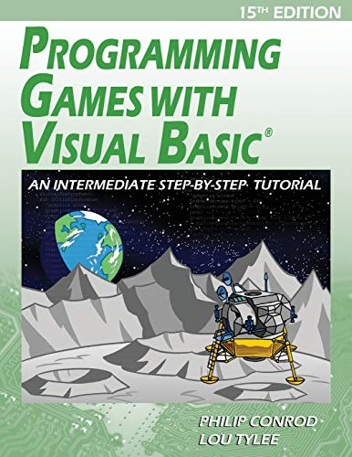 Programming Games with Visual Basic: An Intermediate Step by Step Tutorial by Kidware Software