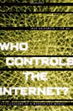 Who Controls the Internet?, Tim Wu and Jack Goldsmith, 0195152662