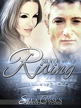 Silver Wolf Rising (Wolves of Fenrir Book 3) by [Carsen, Sela]
