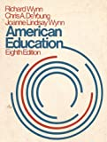 American Education, Richard Wynn and Christopher DeYoung, 0070722080