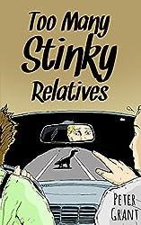Too Many Stinky Relatives (Stinky Stories Book 42)