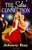 The Salsa Connection, Johnny Ray, 1494434024