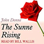A Dozen Red Roses: The Sunne Rising | John Donne
