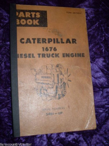 Caterpillar 1676 Diesel Truck Engine OEM Parts Manual 54B1