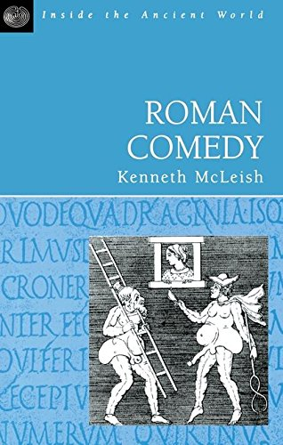 Roman Comedy (Inside the Ancient World)