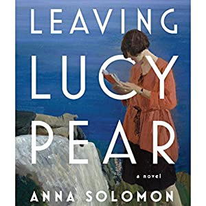 Leaving Lucy Pear Audiobook