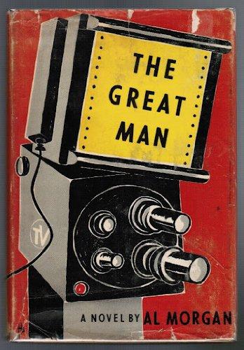 The Great Man by Al Morgan