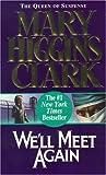 We'll Meet Again, Mary Higgins Clark, 0613235452