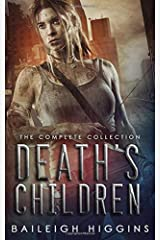 Death's Children: The Complete Collection (A Zombie Apocalypse Thriller) Paperback