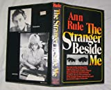 The Stranger Beside Me, Ann Rule, 0393013995