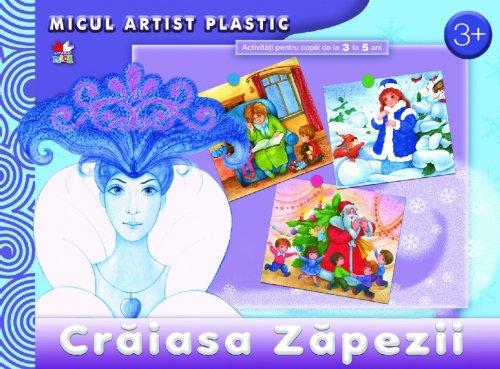 MICUL ARTIST PLASTIC CRAIASA ZAPEZII ACTIVITATI 3-5 ANI MICUL ARTIST PLASTIC CRAIASA ZAPEZII ACTIVITATI 3-5 ANI