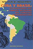 Cuba y Brasil, William W. Megenney, 0897299094
