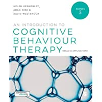 An Introduction to Cognitive Behaviour Therapy: Skills and Applications Third Edition